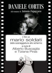 Copertina - Daniele Cortis, il film di Mario Soldati dalla sceneggiatura allo schermo (New Press Edizioni, 2018)
