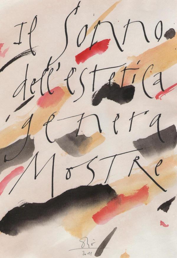 """Orio Galli, """"Il sonno dell'estetica genera mostre"""", galligrafia, 2011"""