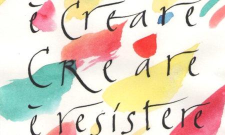 """Orio Galli - Galligrafia """"Resistere è creare. Creare è resistere"""""""