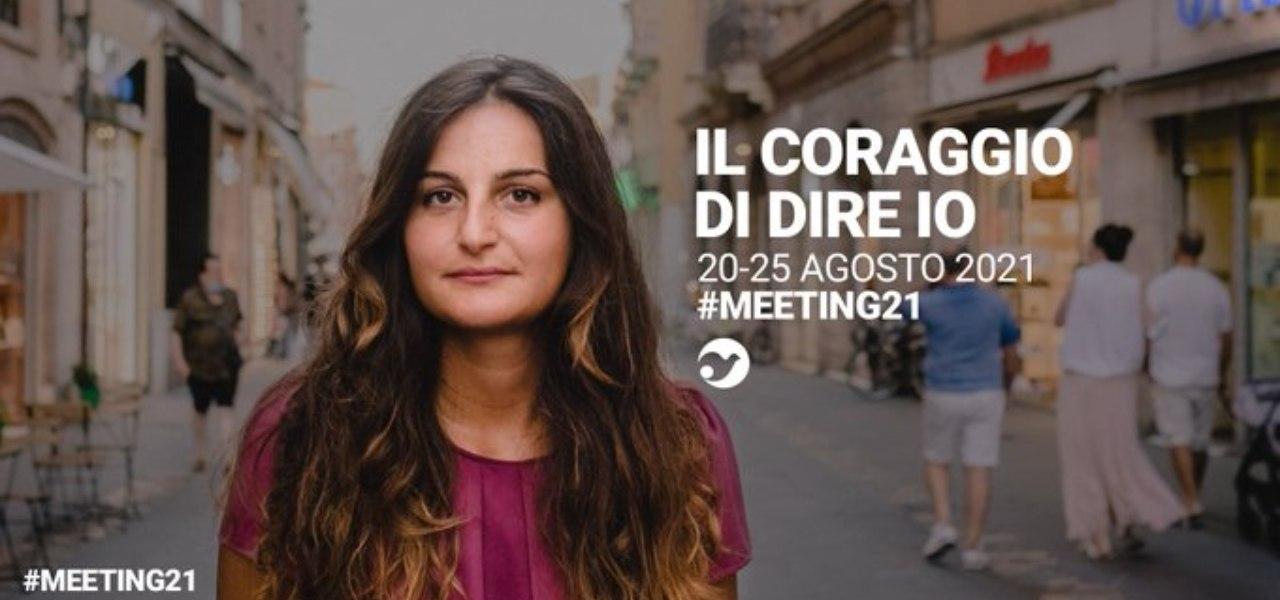 Meeting di Rimini 2021 - Il coraggio di dire io